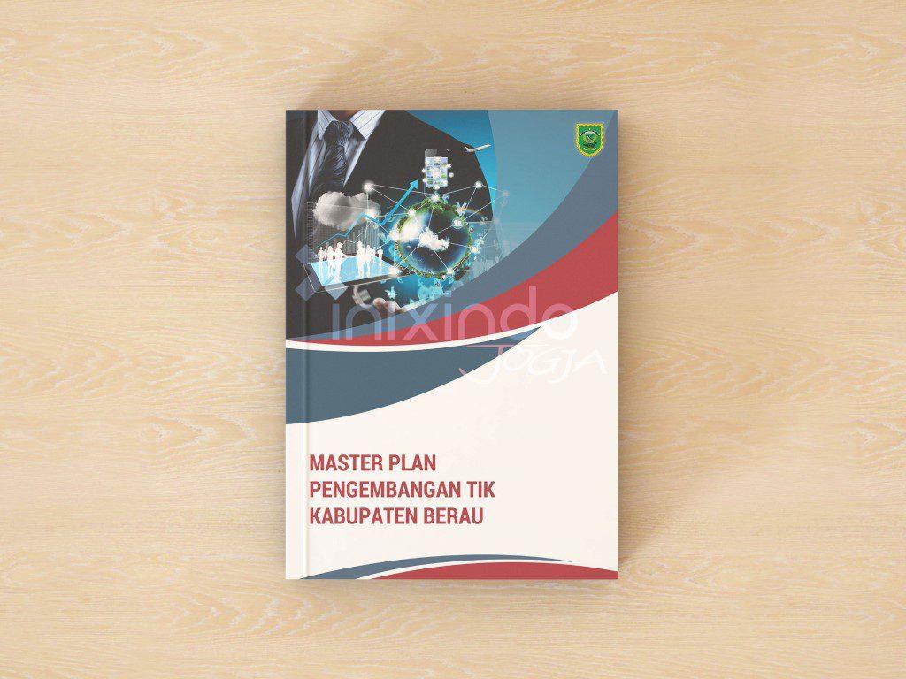 Master Plan Pengembangan TIK Kabupaten Berau 1