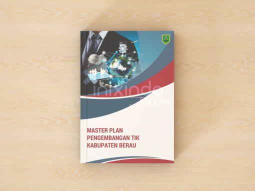 Master Plan Pengembangan TIK Kabupaten Berau