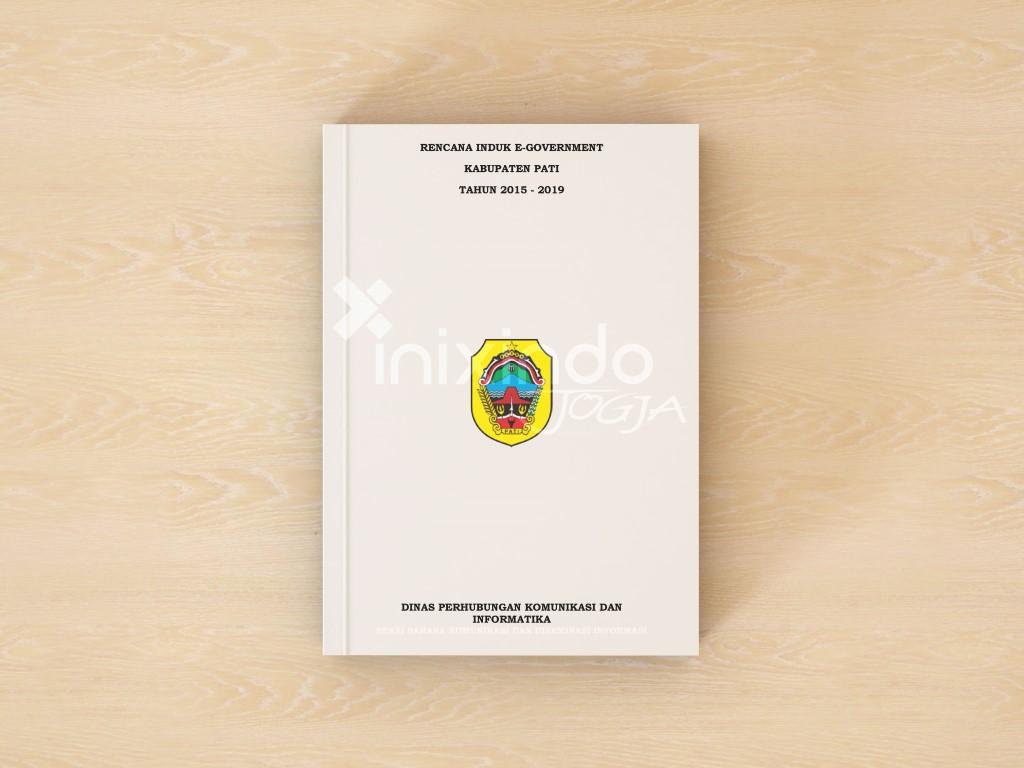 Konsultansi Perencanaan Master Plan (Blue Print E-Government) Kabupaten Pati 1