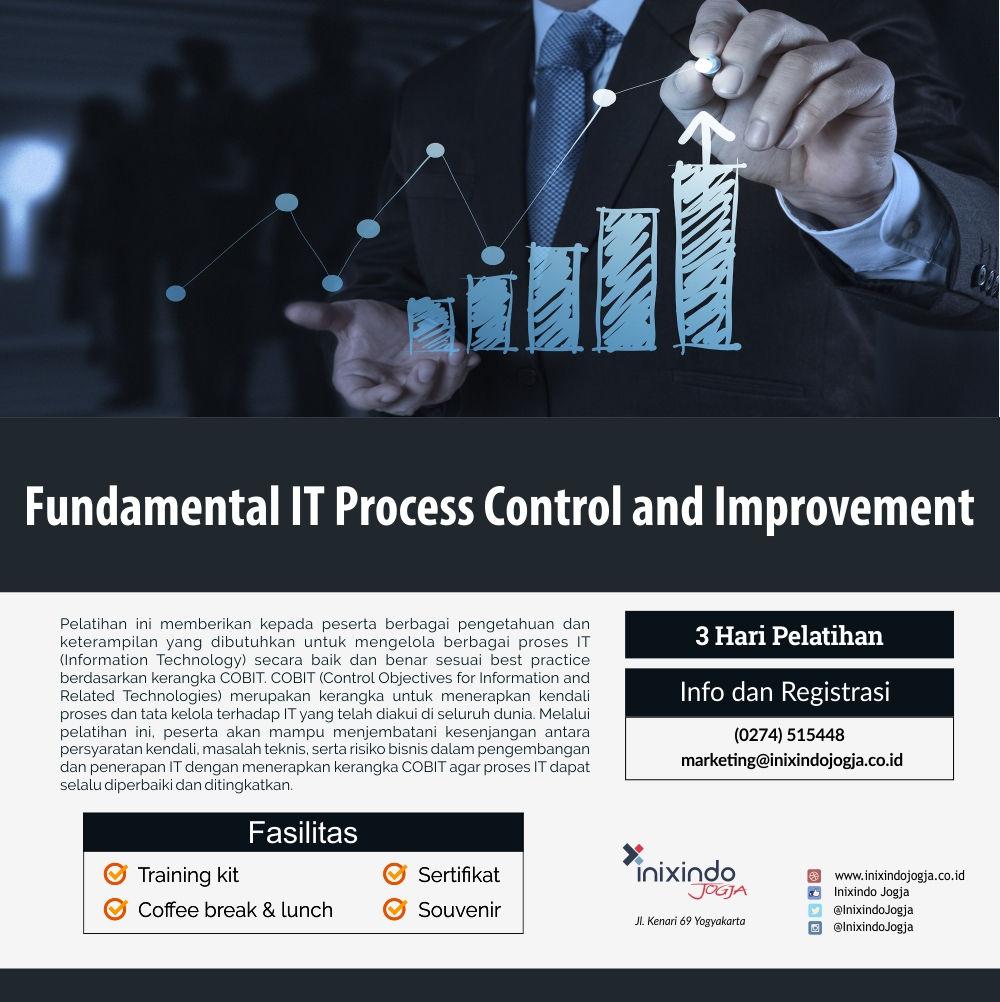 Fundamental IT Process Control and Improvement 7