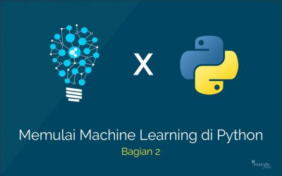 Belajar Machine Learning Dengan Python (Bagian 2)