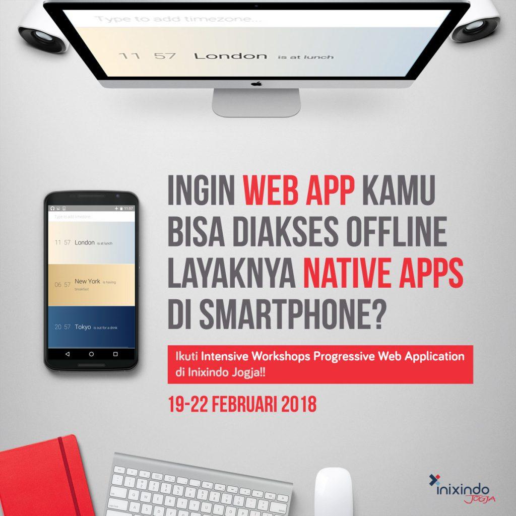 Membuat Mobile App Kini Lebih Mudah Dengan Progressive Web Application 1