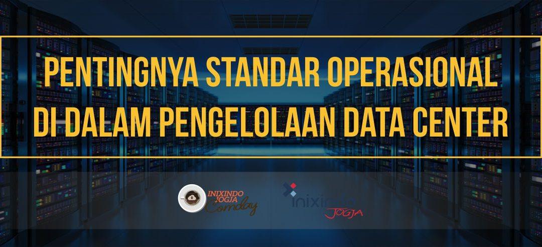 [Community Day] Pentingnya Standar Operasional di Dalam Pengelolaan Data Center
