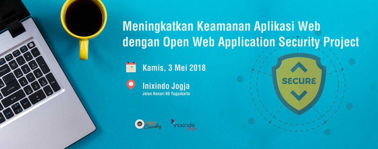 [Community Day] Meningkatkan Keamanan Aplikasi Web dengan Open Web Application Security Project 1