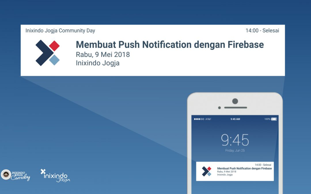 [Workshop] Membuat Push Notification dengan Firebase