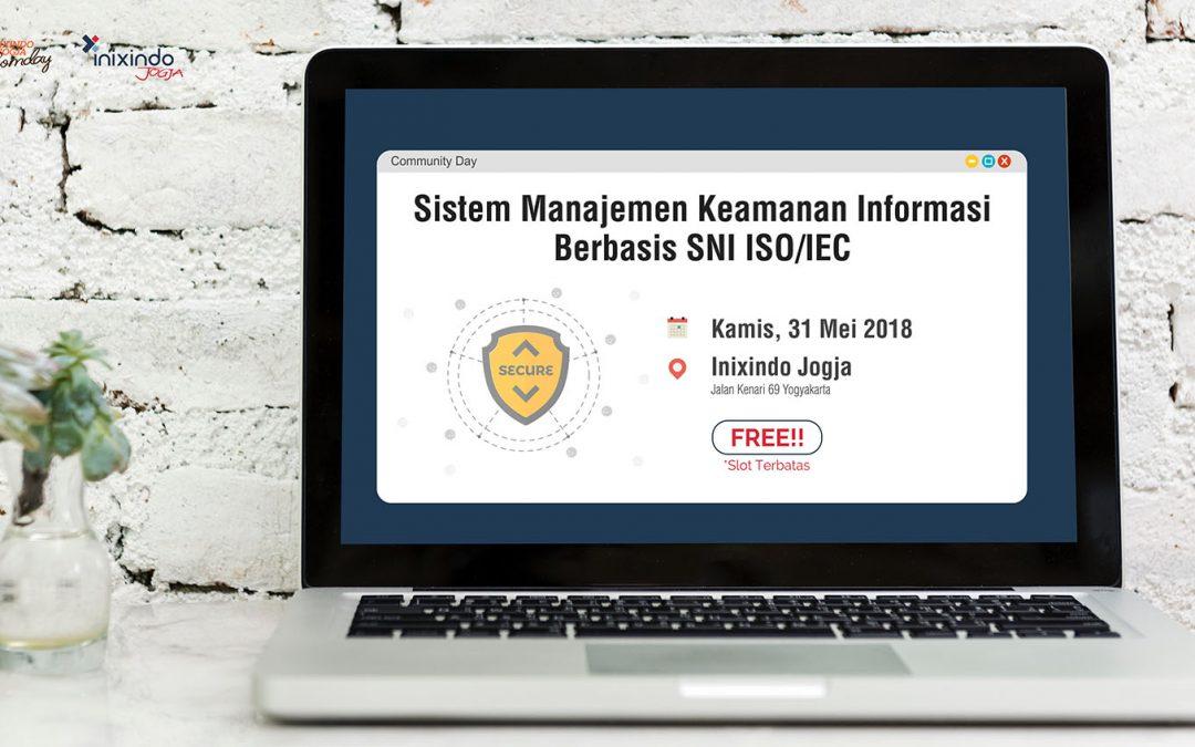 [Community Day] Sistem Manajemen Keamanan Informasi Berbasis SNI ISO/IEC