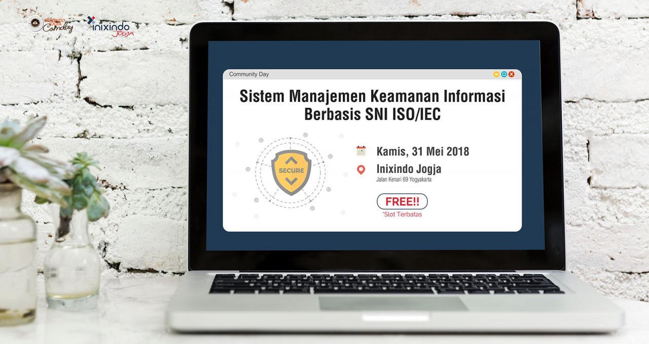 [Community Day] Sistem Manajemen Keamanan Informasi Berbasis SNI ISO/IEC 1