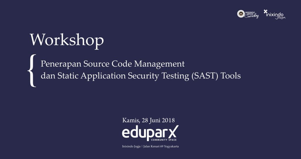 [Workshop] Penerapan Source Code Management dan Static Application Security Testing (SAST) Tools 1