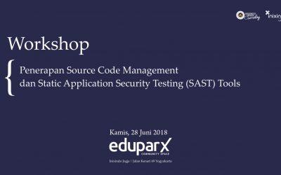 [Workshop] Penerapan Source Code Management dan Static Application Security Testing (SAST) Tools