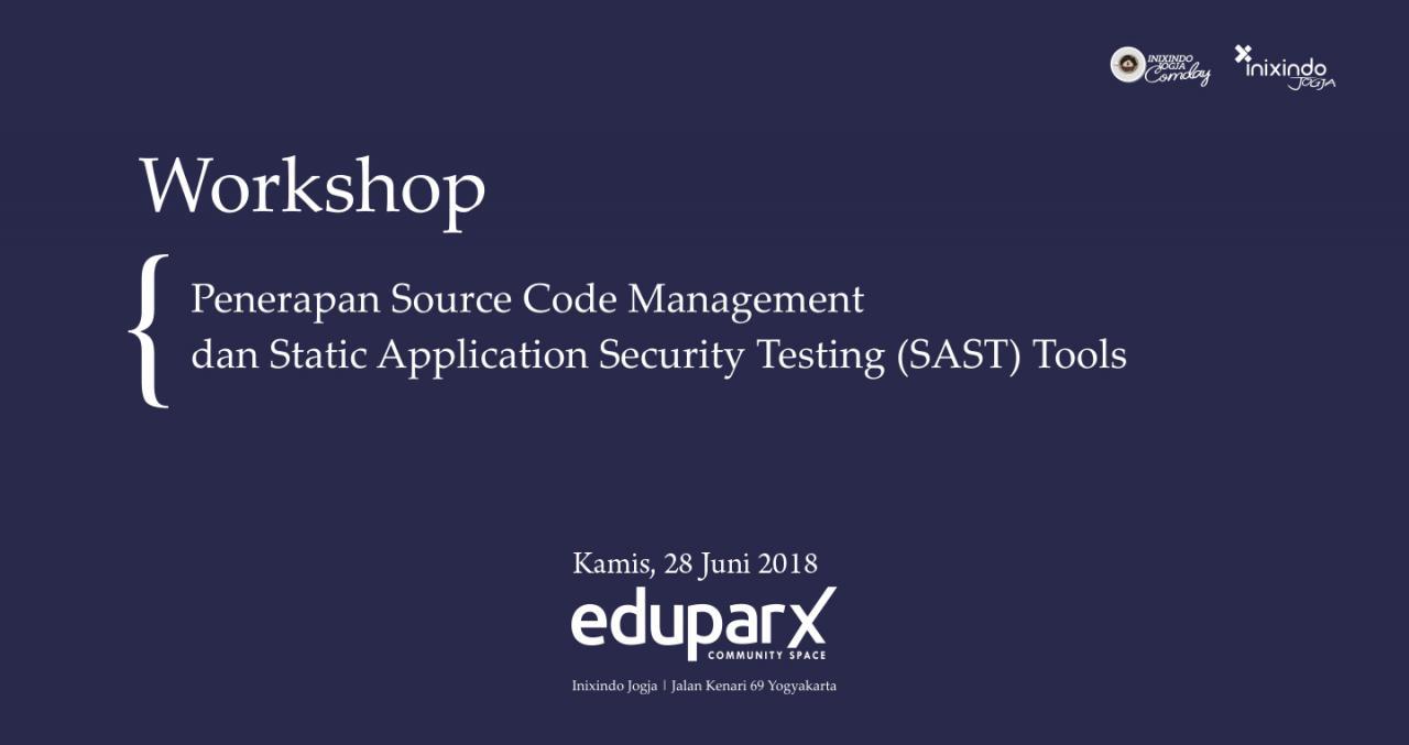 [Workshop] Penerapan Source Code Management dan Static Application Security Testing (SAST) Tools 1