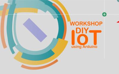 "Workshop ""DIY IoT Using Arduino"" Batch 3"