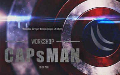 """Workshop """"Mengelola Jaringan Wireless dengan CAPsMAN"""""""