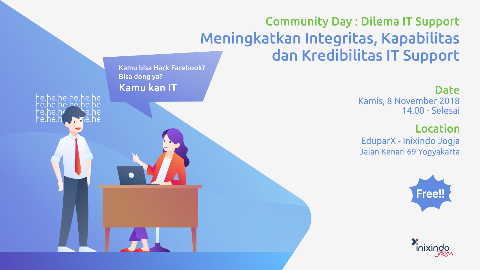 Community Day : Meningkatkan Integritas, Kapabilitas dan Kredibilitas IT Support 1