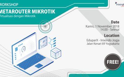 Workshop MetaROUTER Mikrotik – Virtualisasi dengan Mikrotik