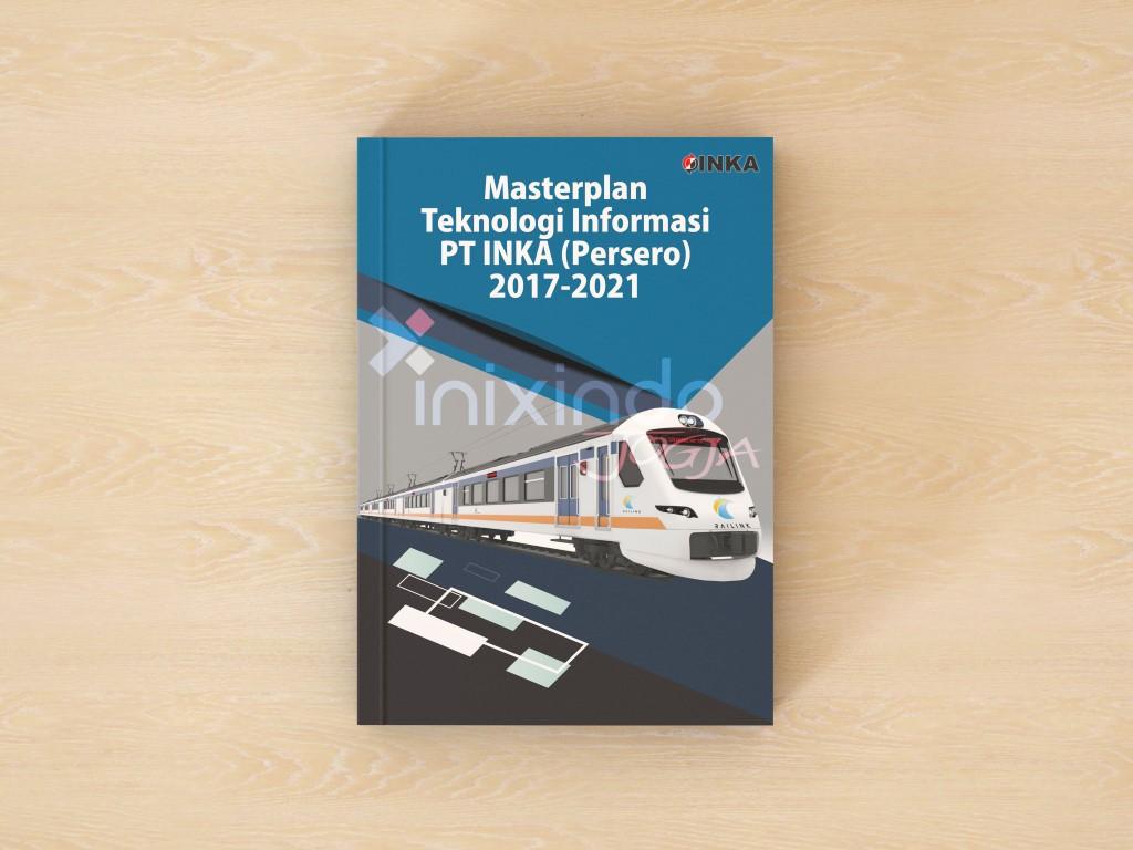 Masterplan Teknologi Informasi PT INKA (Persero) 1
