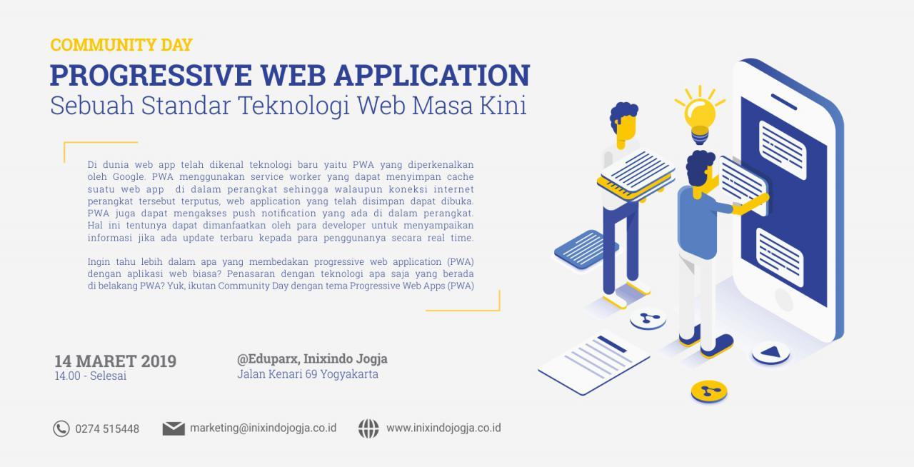 #Comday Progressive Web Apps (PWA) - Sebuah Standar Teknologi Web Masa Kini 1