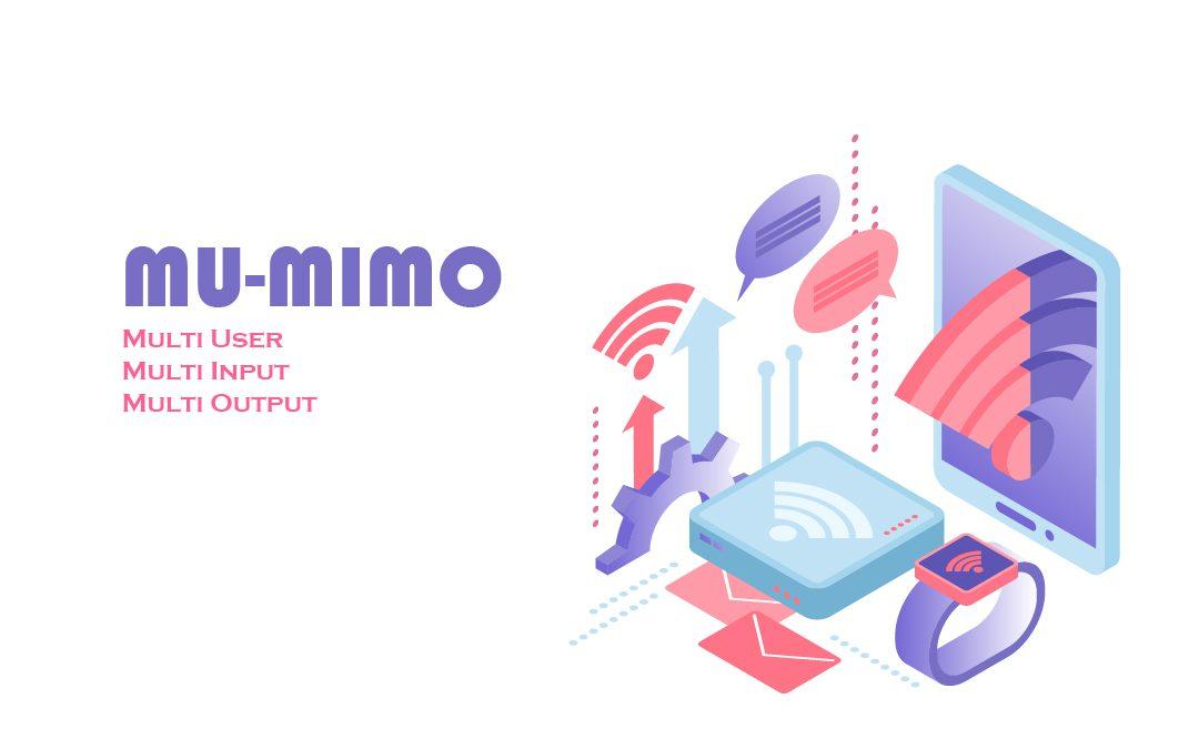 Mengenal MU-MIMO Pada Teknologi Wireless