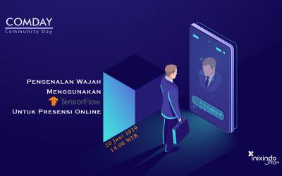 #ComDay – Pengenalan Wajah dengan TensorFlow untuk Presensi Online