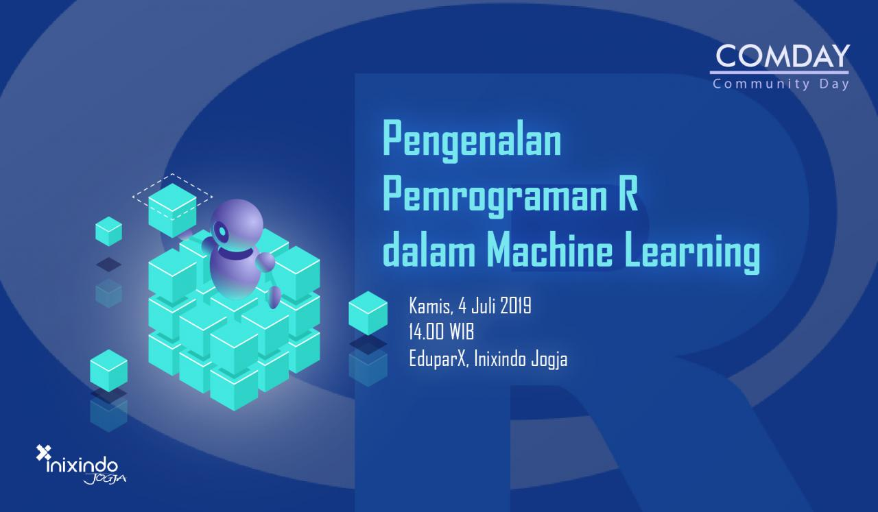 #ComDay - Pengenalan Bahasa Pemrograman R dalam Machine Learning 1