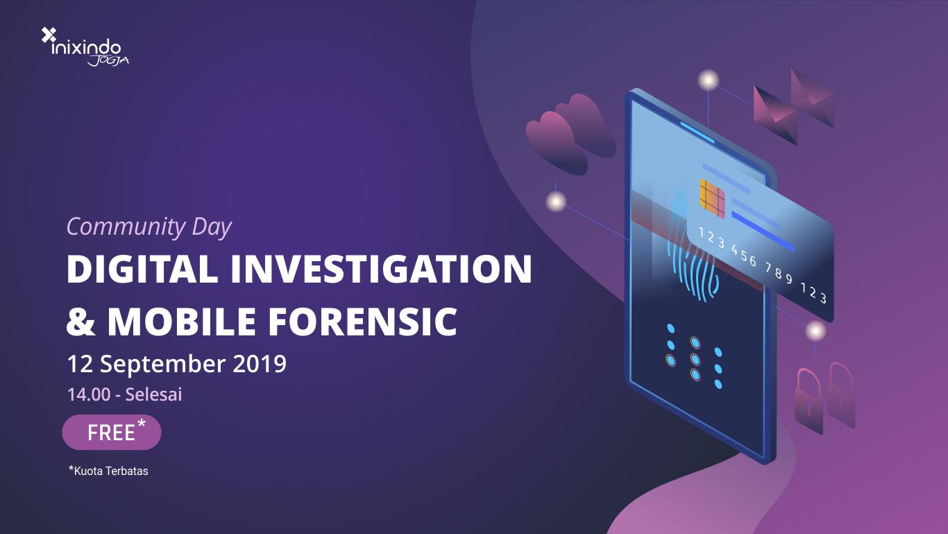 Comday: Digital Investigation dan Mobile Forensic 1