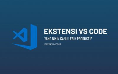 5 Ekstensi Visual Studio Code yang Membuat Kamu Lebih Produktif