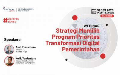 Webinar Strategi Memilih Program Prioritas Transformasi Digital Pemerintahan