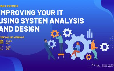 Webinar Improving Your IT using System Analysis and Design
