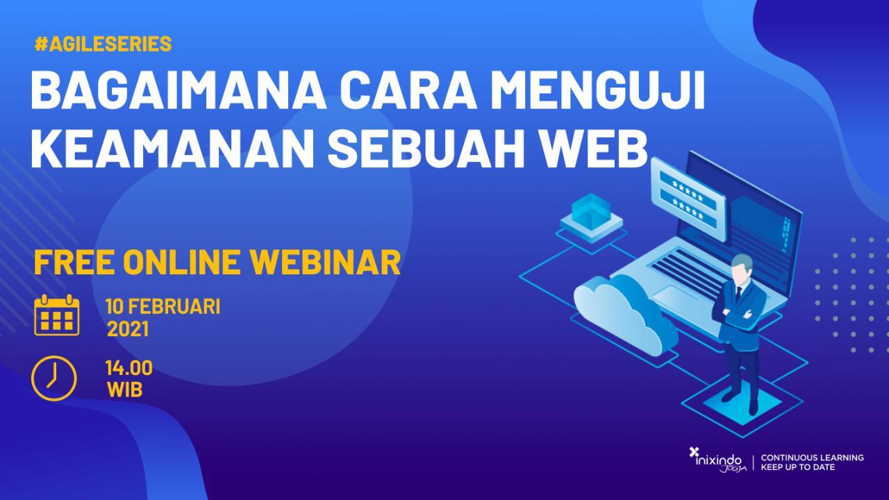 Webinar Bagaimana Cara Menguji Keamanan Sebuah Web 1