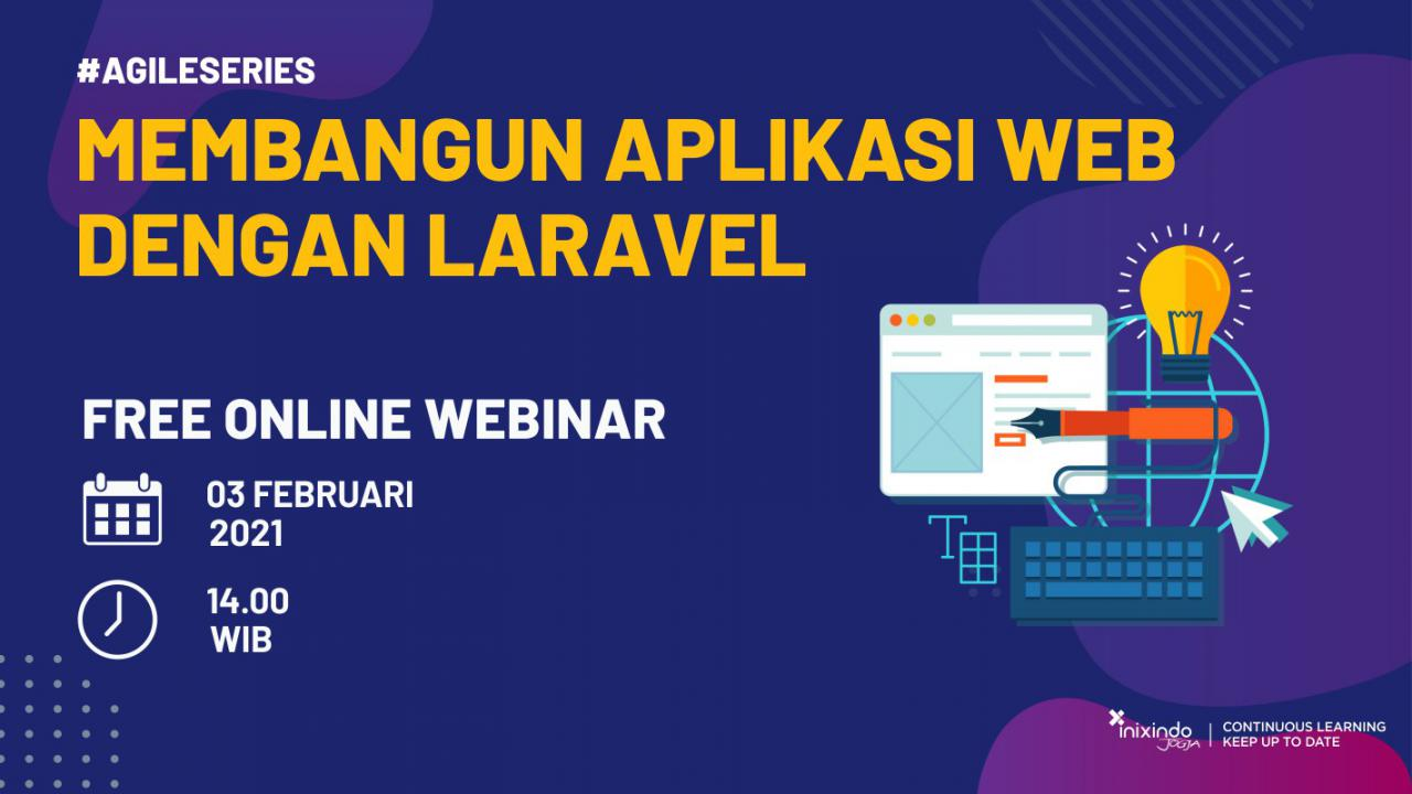 Webinar Membangun Aplikasi Web Dengan Laravel 1