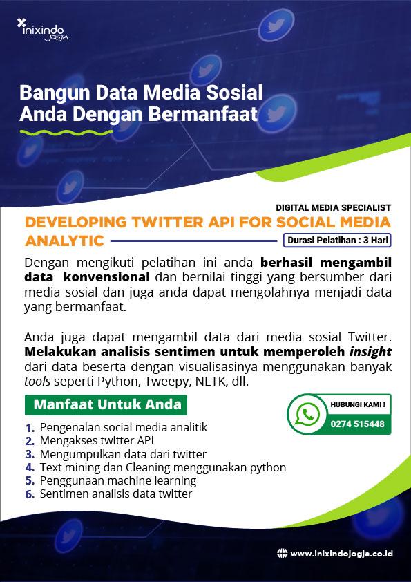 Developing Twitter API for Social Media Analytic 7