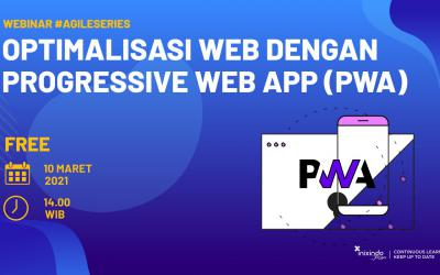 Webinar Optimalisasi Web dengan Progressive Web App (PWA)
