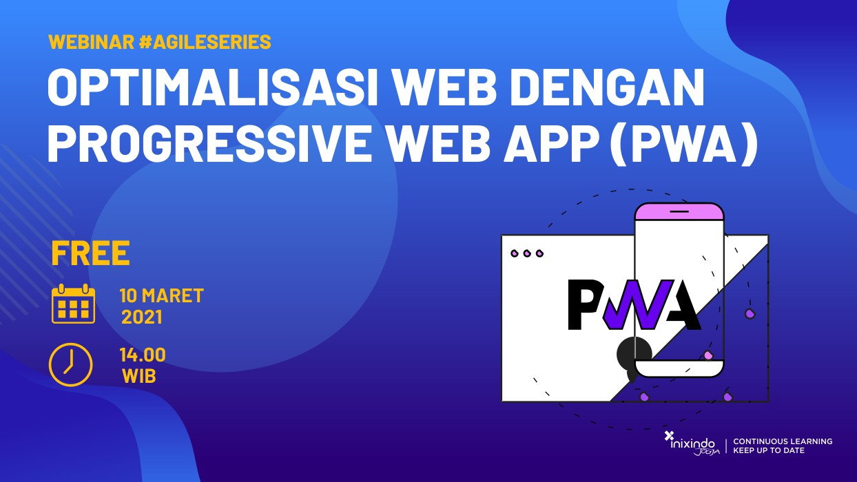 Webinar Optimalisasi Web dengan Progressive Web App (PWA) 1