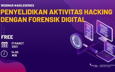 Webinar Penyelidikan Aktivitas Hacking dengan Forensik Digital