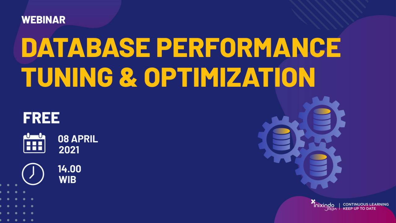 Webinar Database Performance Tuning & Optimization 1
