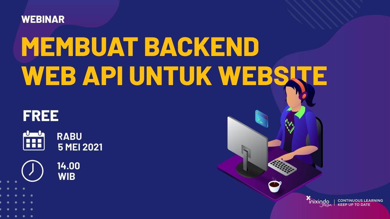 Webinar Membuat Backend Web API untuk Website 3