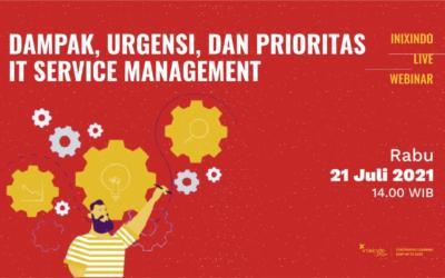 Webinar Dampak, Urgensi, dan Prioritas IT Service Management