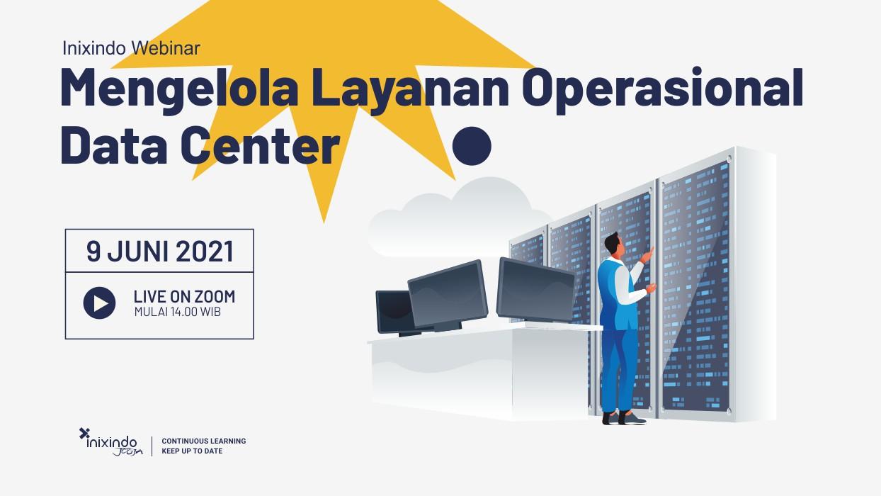 Webinar Mengelola Layanan Operasional Data Center 1
