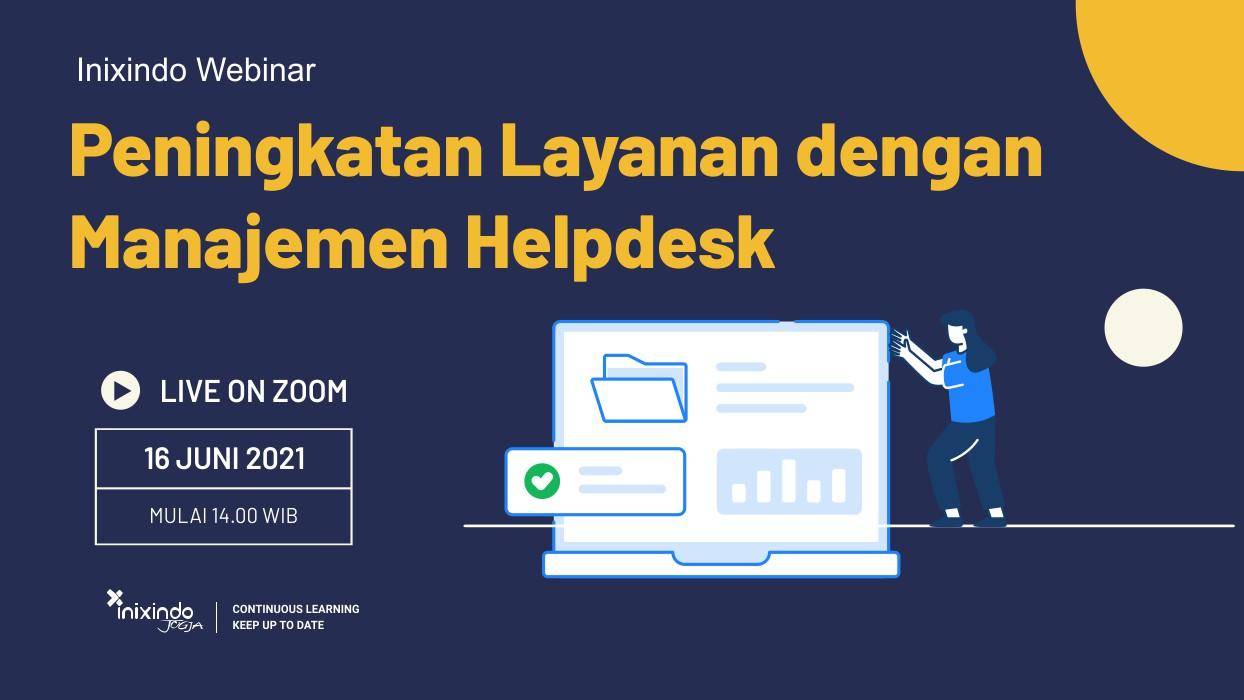 Peningkatan Layanan dengan Manajemen Helpdesk 1