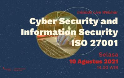 Webinar Cyber Security and Information Security ISO 27001