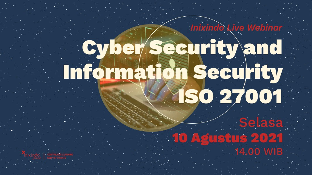 Webinar Cyber Security and Information Security ISO 27001 2